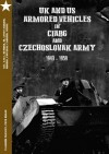 Obrázok - UK and US Armored Vehicles in CIABG and Czechoslovak army 1940-1959