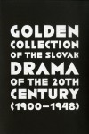 Obrázok - Golden Collection of the Slovak Drama of the 20th Century (1900-1948)