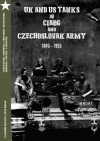 Obrázok - UK and US Tanks in Ciabg and Czechoslovak Army 1940-1950