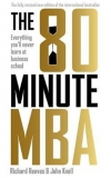 Obrázok - The 80 Minute MBA : Everything Youll Never Learn at Business School