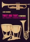 Obrázok - Twist and Tight - 8 fanfares for 2 trumpets, 2 trombones and timpani