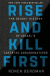 Obrázok - Rise and Kill First : The Secret History of Israels Targeted Assassinations