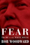 Obrázok - Fear : Trump in the White House