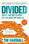 Obrázok - Divided : Why Were Living in an Age of Walls