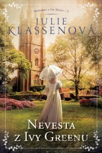 Kniha - Nevesta z Ivy Greenu