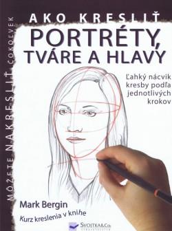 Kniha Ako Kreslit Portrety Tvare A Hlavy Moja Kniha Sk