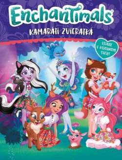 Enchantimals - Kamaráti zvieratká