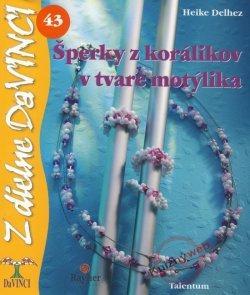 Šperky z korálikov v tvare motýlika - DaVINCI 43