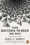 Kniha - From Bacteria to Bach and Back : The Evolution of Minds