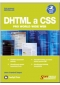 Kniha - DHTML a CSS pro World Wide Web
